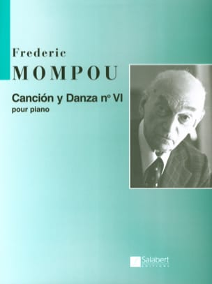 Cancion y danza N° 6 Federico Mompou Partition Piano - laflutedepan