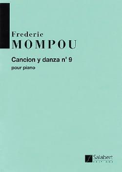 Federico Mompou - Cancion Y Danza N° 9. - Partition - di-arezzo.fr