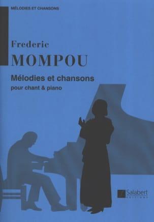 Federico Mompou - Mélodies et Chansons - Partition - di-arezzo.fr