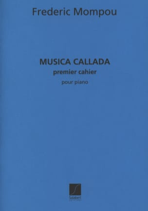 Federico Mompou - Musica Callada. Notebook 1 - Sheet Music - di-arezzo.co.uk