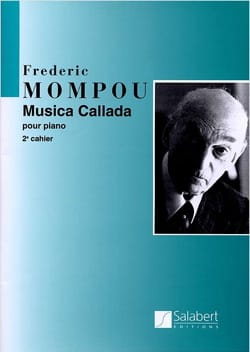 Federico Mompou - Musica Callada. Notebook 2 - Sheet Music - di-arezzo.co.uk
