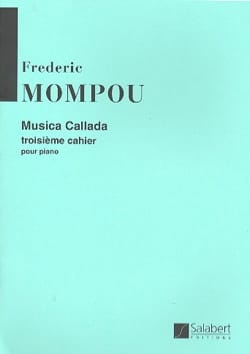Federico Mompou - Musica Callada. Notebook 3 - Sheet Music - di-arezzo.co.uk