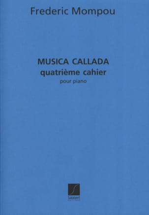Federico Mompou - Musica Callada. Notebook 4 - Sheet Music - di-arezzo.co.uk