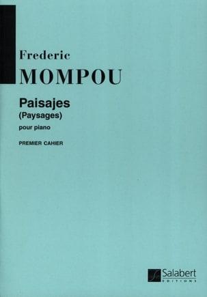 Federico Mompou - Paisajes, Volume 1 - Partition - di-arezzo.fr