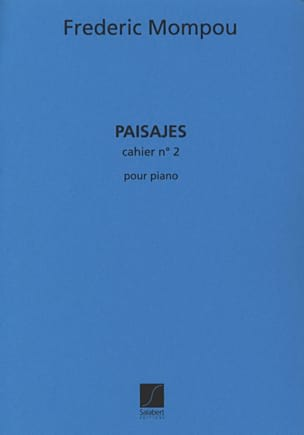 Federico Mompou - Paisajes, Volume 2 - Partition - di-arezzo.fr