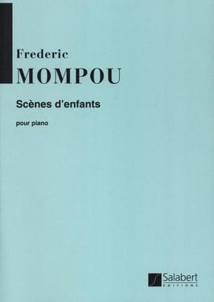 Federico Mompou - Scènes d'enfants - Partition - di-arezzo.fr