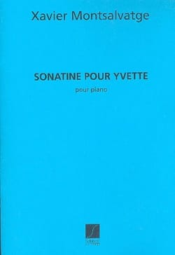 Xavier Montsalvatge - Sonatine Pour Yvette. - Partition - di-arezzo.fr