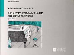 Marthe Morhange-Motchane - Le Petit Romantique - Partition - di-arezzo.fr