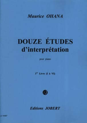 Maurice Ohana - 12 Etudes D'interprétation Volume 1 - Partition - di-arezzo.fr