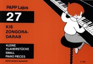 Lajos Papp - 27 Kis Zongora-Darab - Partition - di-arezzo.fr