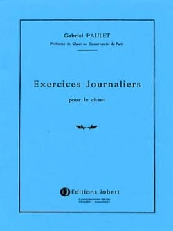 Gabriel Paulet - Daily exercises for singing - Sheet Music - di-arezzo.com
