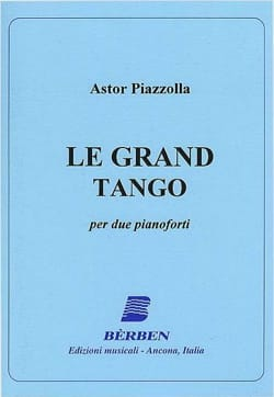 Astor Piazzolla - The Grand Tango. 2 Pianos - Partition - di-arezzo.co.uk