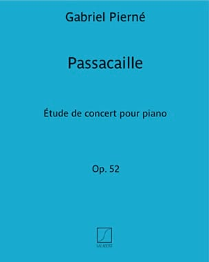 Gabriel Pierné - Passacaille Opus 52 - Partition - di-arezzo.fr