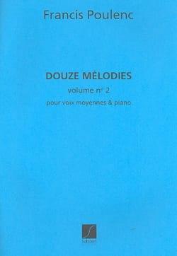 Francis Poulenc - 12 Mélodies Volume 2. Voix Moyenne - Partition - di-arezzo.fr