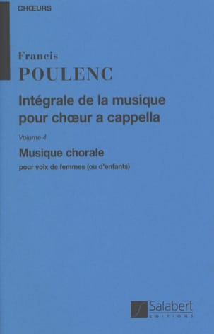 Francis Poulenc - Complete Choral Music A Cappella. Volume 4 - Sheet Music - di-arezzo.co.uk