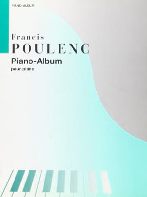 Francis Poulenc - Piano Album - Partition - di-arezzo.co.uk