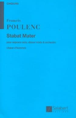 Francis Poulenc - Stabat Mater. Choeur Hommes - Partition - di-arezzo.fr