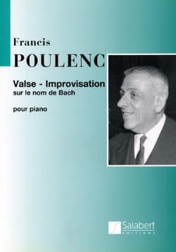 Francis Poulenc - Valse improvisation sur le nom de Bach - Partition - di-arezzo.fr