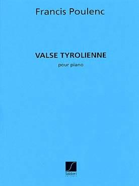 Francis Poulenc - Valse Tyrolienne - Partition - di-arezzo.fr