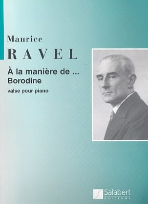 Maurice Ravel - In the way of Borodin. - Sheet Music - di-arezzo.com
