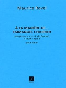 Maurice Ravel - A la manière de Chabrier - Partition - di-arezzo.fr