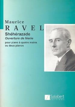 Maurice Ravel - Shéhérazade - 4 Mains - Partition - di-arezzo.fr