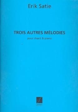 Erik Satie - 3 Autres mélodies - Partition - di-arezzo.fr