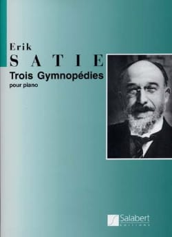 Trois Gymnopédies SATIE Partition Piano - laflutedepan