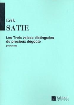Erik Satie - 3 Valses Distinguées Du Précieux Dégoûté - Partition - di-arezzo.fr
