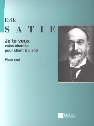 Je te Veux Valse (Piano seul) SATIE Partition Piano - laflutedepan