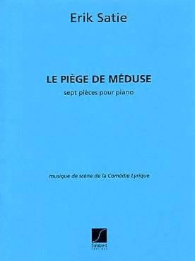 Erik Satie - Le piège de Méduse - Partition - di-arezzo.fr
