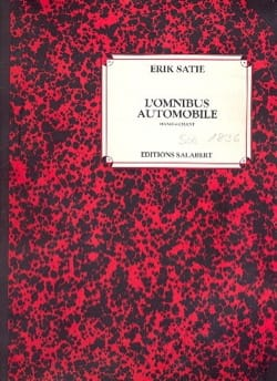 Erik Satie - L' Omnibus Automobile - Partition - di-arezzo.fr