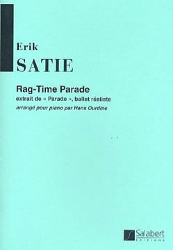 Erik Satie - Rag-Time Parade - Partition - di-arezzo.fr