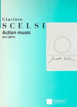 Action Music Giacinto Scelsi Partition Piano - laflutedepan