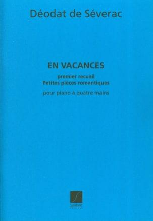 Déodat de Séverac - En Vacances. Volume 1. 4 Mains. - Partition - di-arezzo.fr