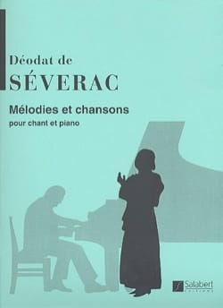 Déodat de Séverac - Melodies and Songs - Sheet Music - di-arezzo.co.uk