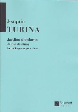 Jardins D'enfants, Opus 63. TURINA Partition Piano - laflutedepan