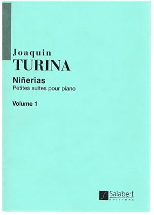Ninerias - Volume 1 TURINA Partition Piano - laflutedepan