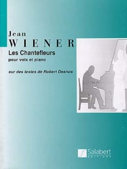 Jean Wiener - The Chantefleurs - Sheet Music - di-arezzo.co.uk