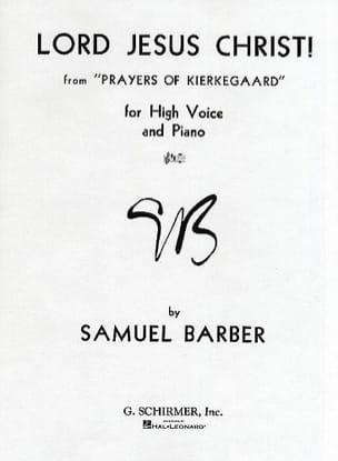 Samuel Barber - Lord Jesus Christ. Voix Haute - Partition - di-arezzo.fr