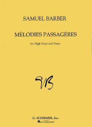 Samuel Barber - Mélodies Passagères Opus 27. Voix Haute - Partition - di-arezzo.fr