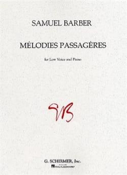 Samuel Barber - Mélodies Passagères Opus 27. Voix Grave - Partition - di-arezzo.fr