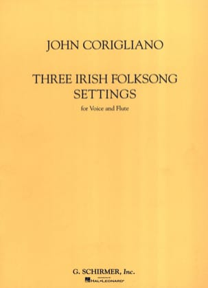 3 Irish Folksongs Settings John Corigliano Partition laflutedepan
