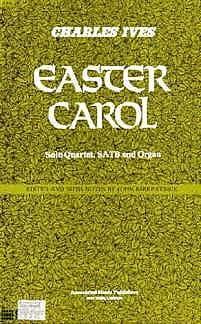 Easter Carol - Charles Ives - Partition - Chœur - laflutedepan.com