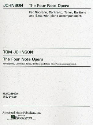 The 4 Note Opera - Tom Johnson - Partition - Opéras - laflutedepan.com