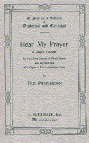 MENDELSSOHN - Hear My Prayer - Partition - di-arezzo.fr