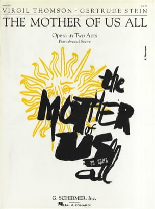 Virgil Thomson - Mother Of Us All - Sheet Music - di-arezzo.com