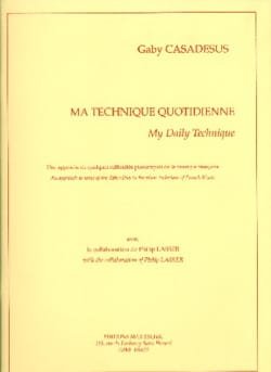 Ma Technique Quotidienne - Gaby Casadesus - laflutedepan.com