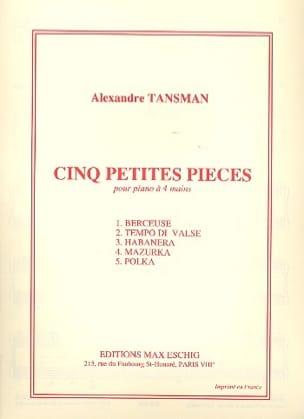 5 Petites Pièces - Alexandre Tansman - Partition - laflutedepan.com