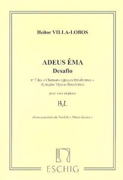 Adeus Ema VILLA-LOBOS Partition Mélodies - laflutedepan